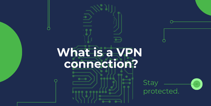 what-is-a-vpn-connection